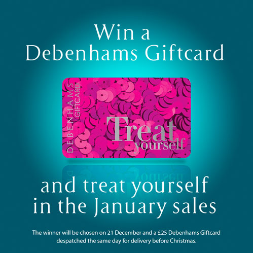 Win a Debenhams Giftcard competition