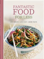 Fantastic Food For Less cookbook