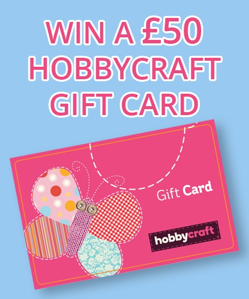Win a £50 Hobbycraft Gift Card
