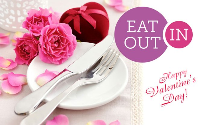 Eat Out, In this Valentine's Day