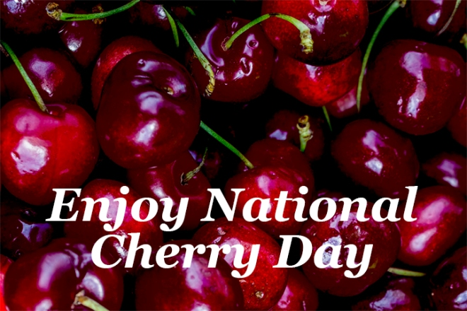 Enjoy National Cherry Day