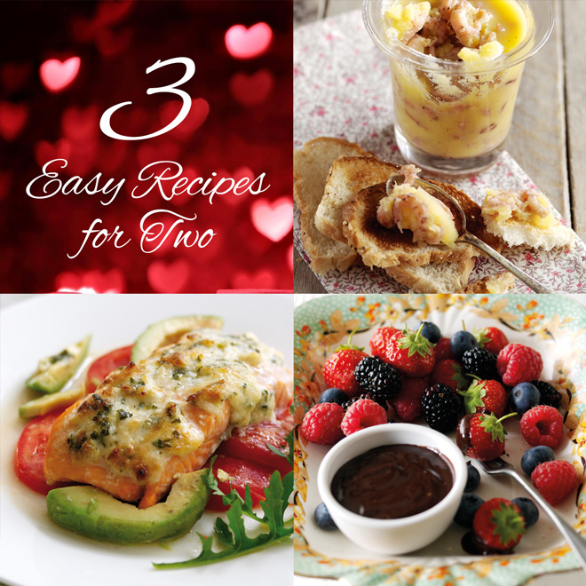 3 easy recipes for two on Valentines Day